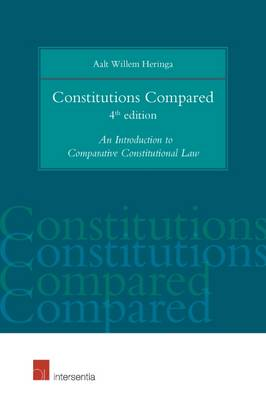 Constitutions Compared: An Introduction to Comparative Constitutional Law (Paperback)
