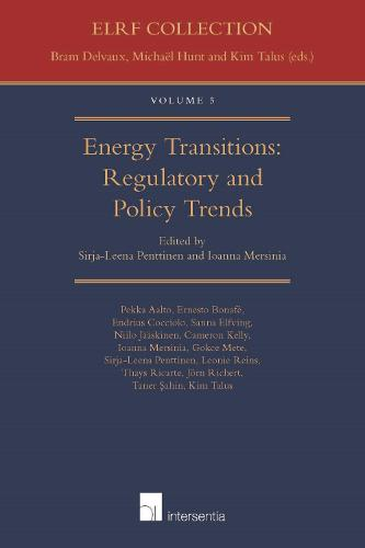 Energy Transitions: Regulatory and Policy Trends - Energy Law Research Forum 4 (Paperback)