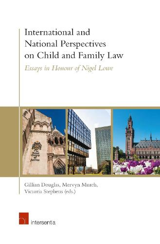 International and National Perspectives on Child and Family Law: Essays in Honour of Nigel Lowe (Hardback)