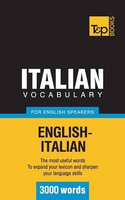Italian Vocabulary for English Speakers - 3000 Words (Paperback)
