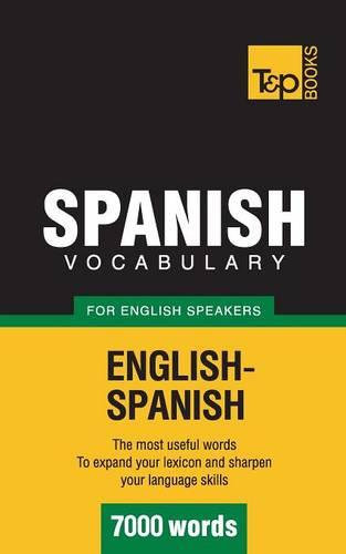 Spanish Vocabulary for English Speakers - 7000 Words (Paperback)