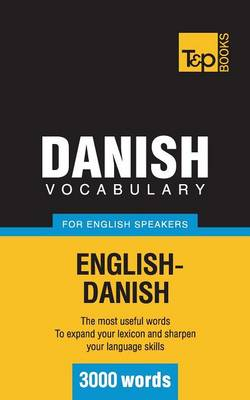 Danish Vocabulary for English Speakers - 3000 Words (Paperback)