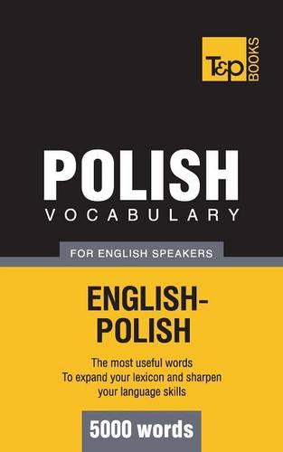 Polish Vocabulary for English Speakers - 5000 Words (Paperback)