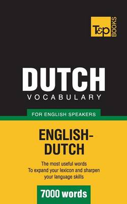 Dutch Vocabulary for English Speakers - 7000 Words (Paperback)
