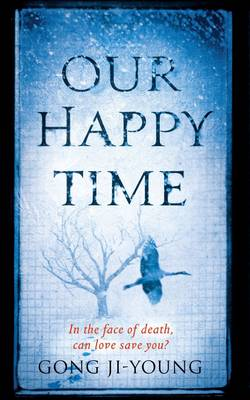 Our Happy Time (Paperback)