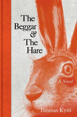 The Beggar and the Hare (Hardback)
