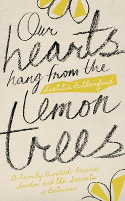 Our Hearts Hang from the Lemon Trees (Paperback)