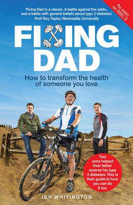 Fixing Dad: How to Transform the Health of Someone You Love (Paperback)