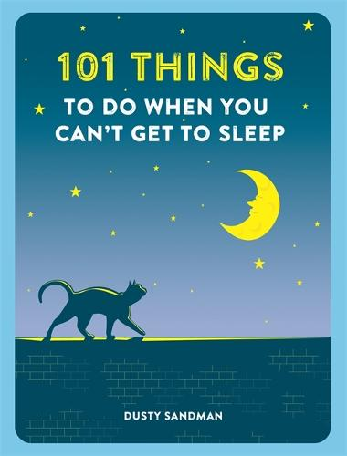 101 Things to do When You Can't Get to Sleep - 101 Things (Paperback)