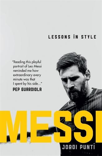 Messi: Lessons in Style (Hardback)