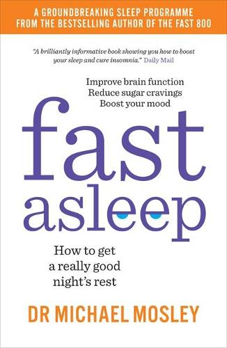 Fast Asleep: How to get a really good night's rest (Paperback)
