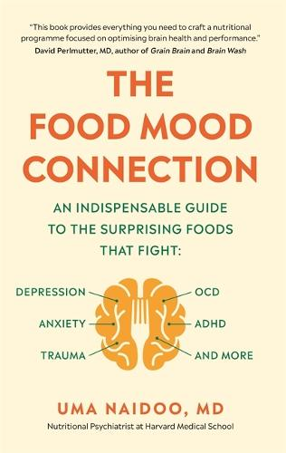 The Food Mood Connection (Paperback)