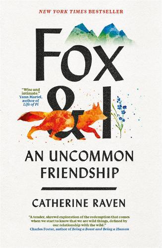 Fox and I: An Uncommon Friendship (Hardback)