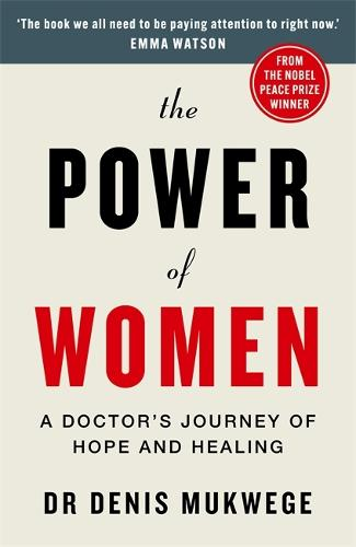 The Power of Women: A journey of hope and healing (Hardback)