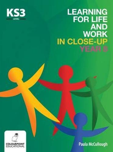 Learning for Life and Work in Close-Up - Year 8 - Key Stage 3 (Paperback)