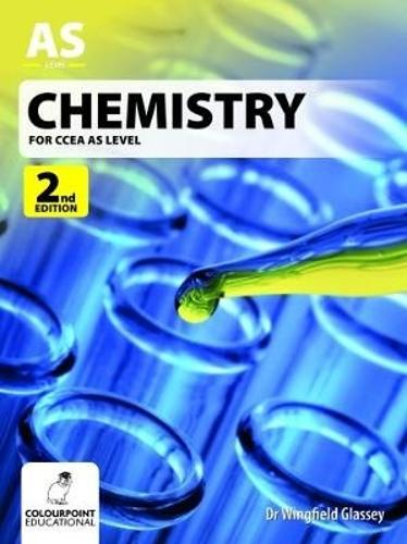 Chemistry for ccea as level by dr wingfield glassey waterstones chemistry for ccea as level 2nd edition paperback urtaz Image collections