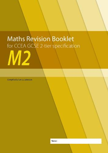M2 Maths Revision Booklet for CCEA GCSE 2-tier Specification (Paperback)