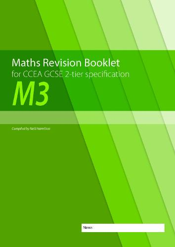 Maths Revision Booklet M3 for CCEA GCSE 2-tier Specification (Paperback)