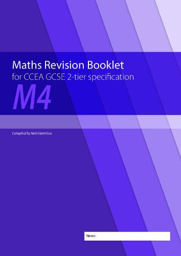 Maths Revision Booklet M4 for CCEA GCSE 2-tier Specification (Paperback)