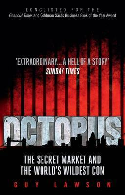 Octopus: The Secret Market and the World's Wildest Con (Paperback)