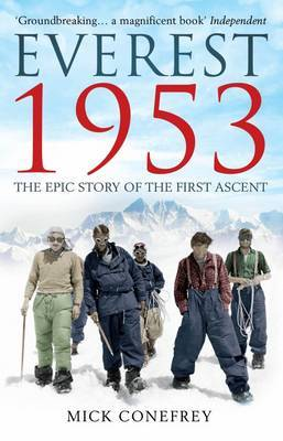 Everest 1953: The Epic Story of the First Ascent (Paperback)