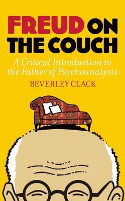 Freud on the Couch: A Critical Introduction to the Father of Psychoanalysis (Paperback)