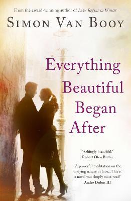 Everything Beautiful Began After (Paperback)