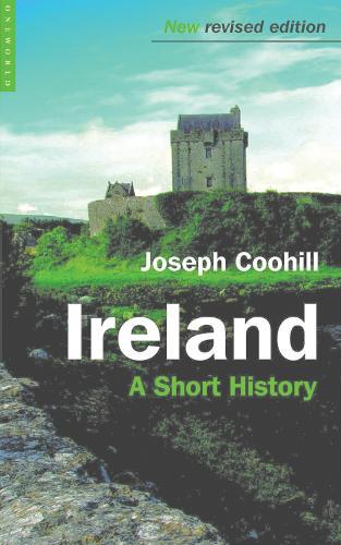 Ireland: A Short History - Short Histories (Paperback)