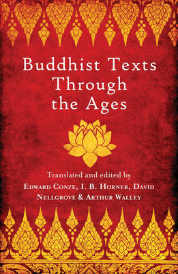 Buddhist Texts Through the Ages (Paperback)