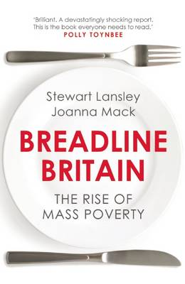 Breadline Britain: The Rise of Mass Poverty (Paperback)
