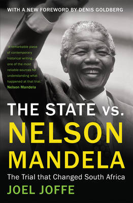 The State vs. Nelson Mandela: The Trial that Changed South Africa (Paperback)