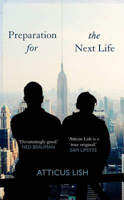 Preparation for the Next Life (Hardback)