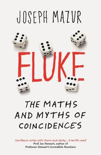 Fluke: The Maths and Myths of Coincidences (Paperback)