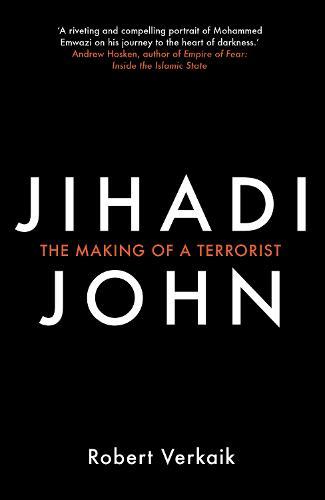 Jihadi John: The Making of a Terrorist (Paperback)