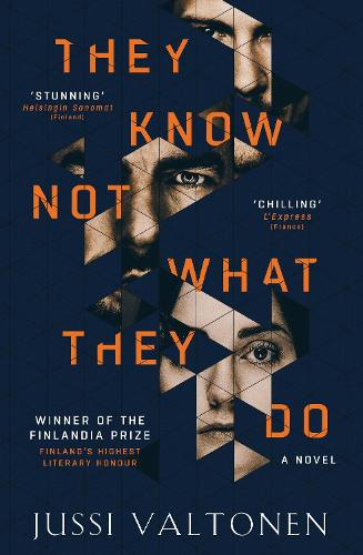 They Know Not What They Do (Hardback)