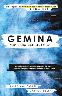Gemina: The Illuminae Files: Book 2 (Paperback)