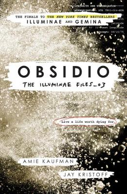 Obsidio - the Illuminae files part 3 (Paperback)