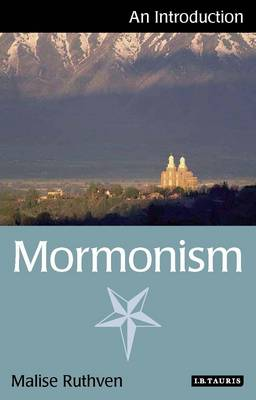 Mormonism: An Introduction - I.B. Tauris Introductions to Religion (Paperback)