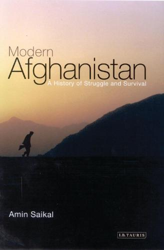 Modern Afghanistan: A History of Struggle and Survival (Paperback)
