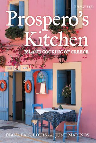 Prospero's Kitchen: Island Cooking of Greece (Hardback)