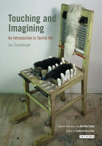 Touching and Imagining: An Introduction to Tactile Art (Paperback)
