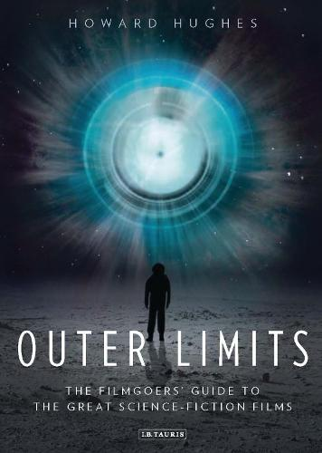 Outer Limits: The Filmgoers' Guide to the Great Science-fiction Films (Paperback)