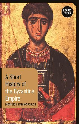 A Short History of the Byzantine Empire (Hardback)