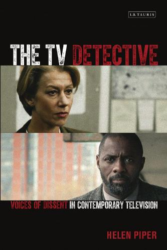 The TV Detective: Voices of Dissent in Contemporary Television - Popular Television Genres (Paperback)