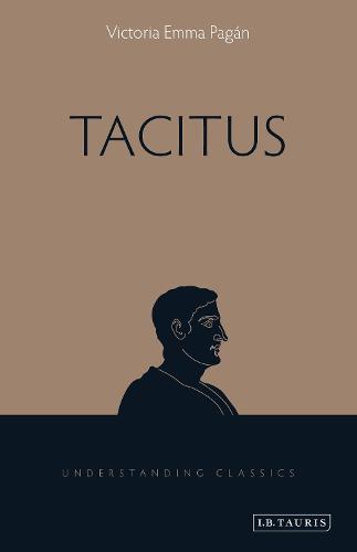 Tacitus - Understanding Classics (Paperback)