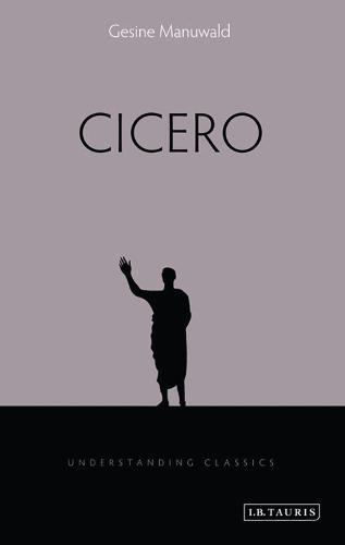 Cicero - Understanding Classics (Paperback)