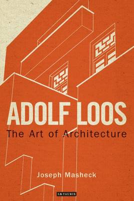 Adolf Loos: The Art of Architecture (Hardback)