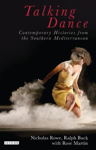 Talking Dance: Contemporary Histories from the South China Sea (Hardback)