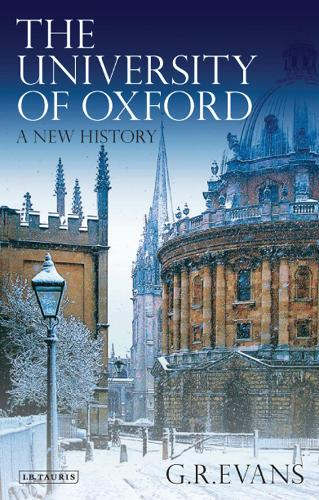 The University of Oxford: A New History (Paperback)