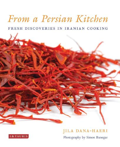 From a Persian Kitchen: Fresh Discoveries in Iranian Cooking (Hardback)